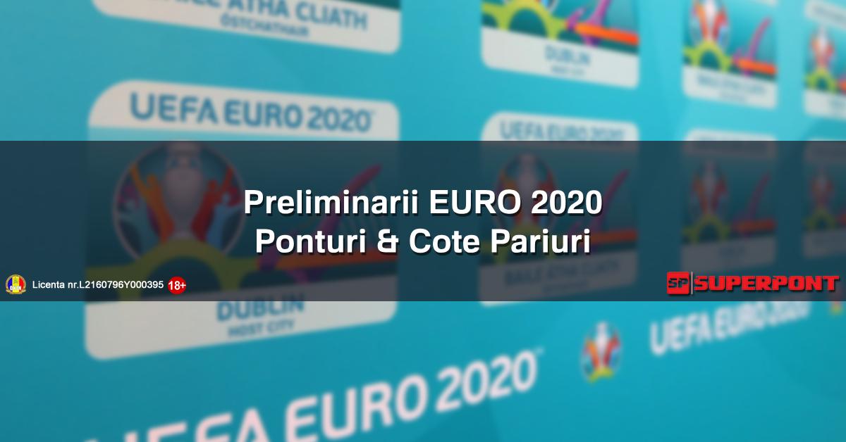 Ponturi Pariuri si Cote Preliminarii EURO 2020!